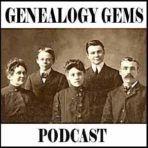 The Genealogy Gems Podcast