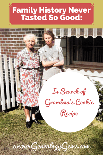 family history never tasted so good: cookie recipe