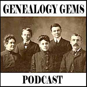 Listen to the Genealogy Gems Podcast