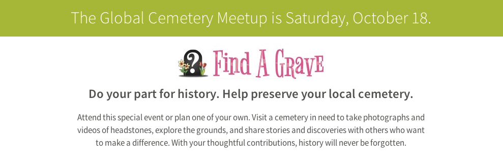Find A Grave Community Day: October 18