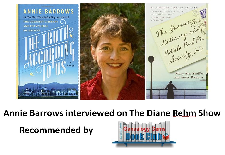 Annie Barrows Talks Family History and The Truth According to Us