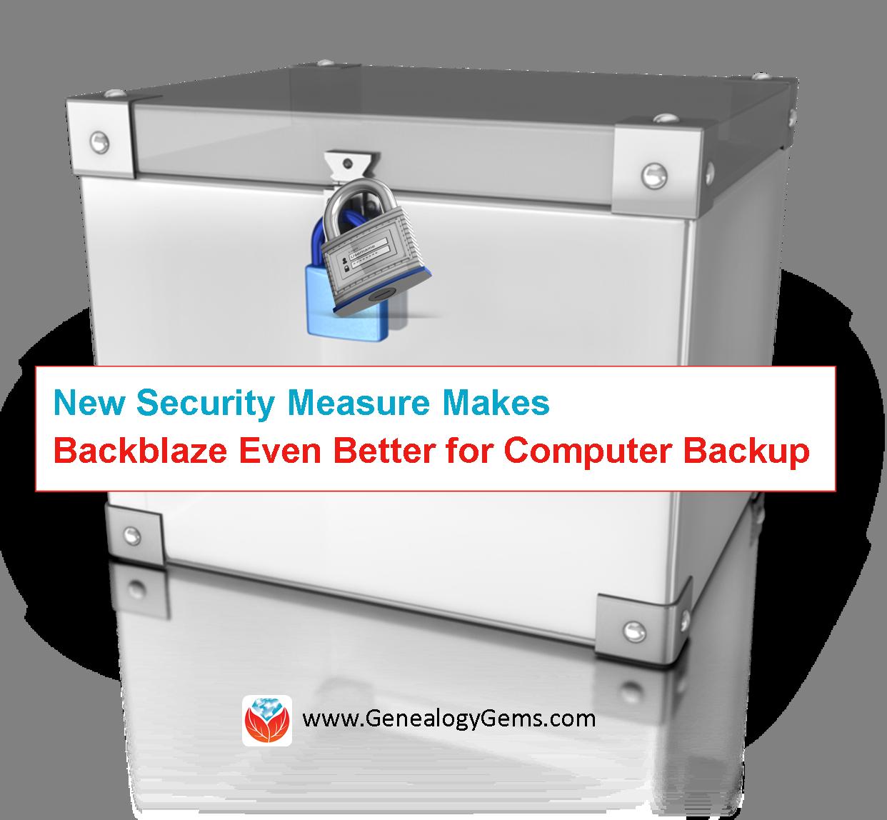 Backblaze Security Gets Even Better for Computer Backup