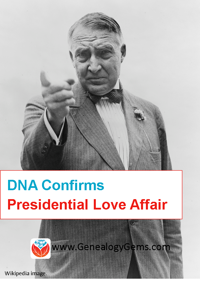 DNA Confirms Presidential Love Affair 90 Years Later