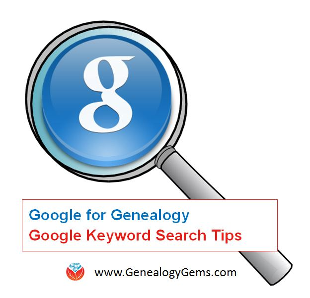 google for genealogy keyword search tips