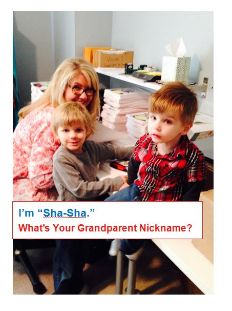 I'm Sha-Sha: What are the Grandparent Nicknames in Your Family?