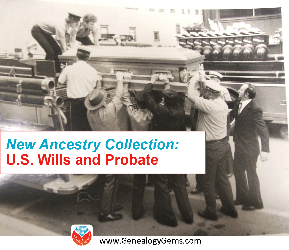 Ancestry Publishes HUGE Collection of U.S. Wills and Probate Records
