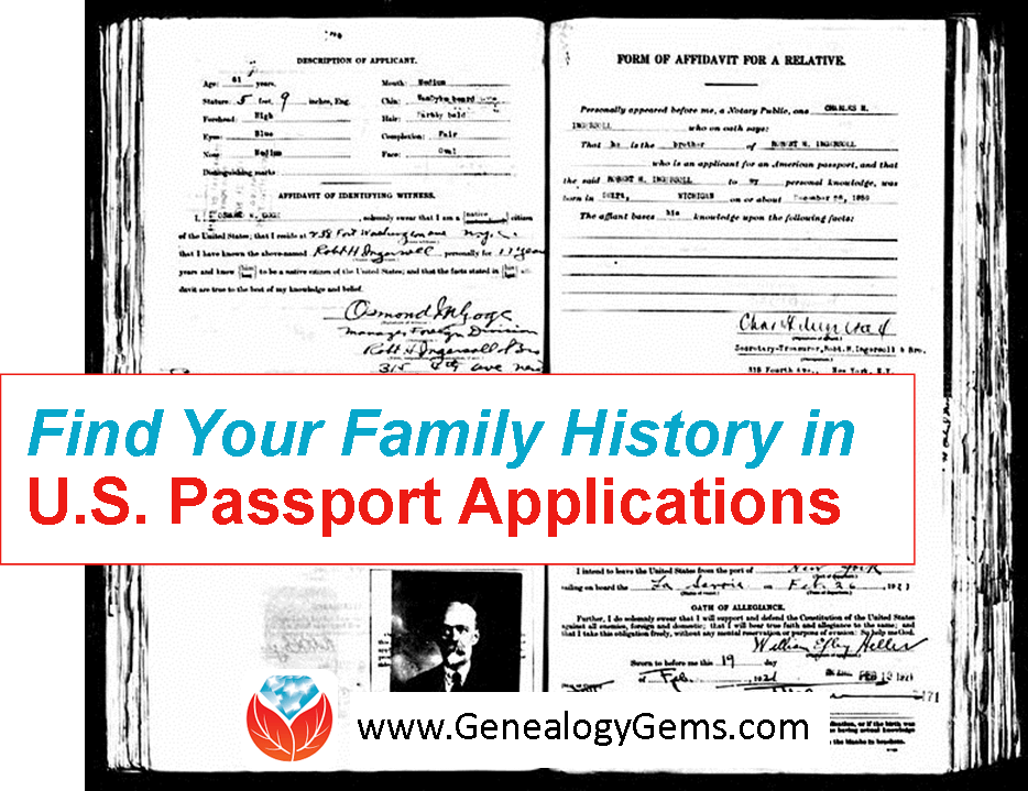 U.S. Passport Applications for Genealogy: Find Immigrant and Traveling Ancestors