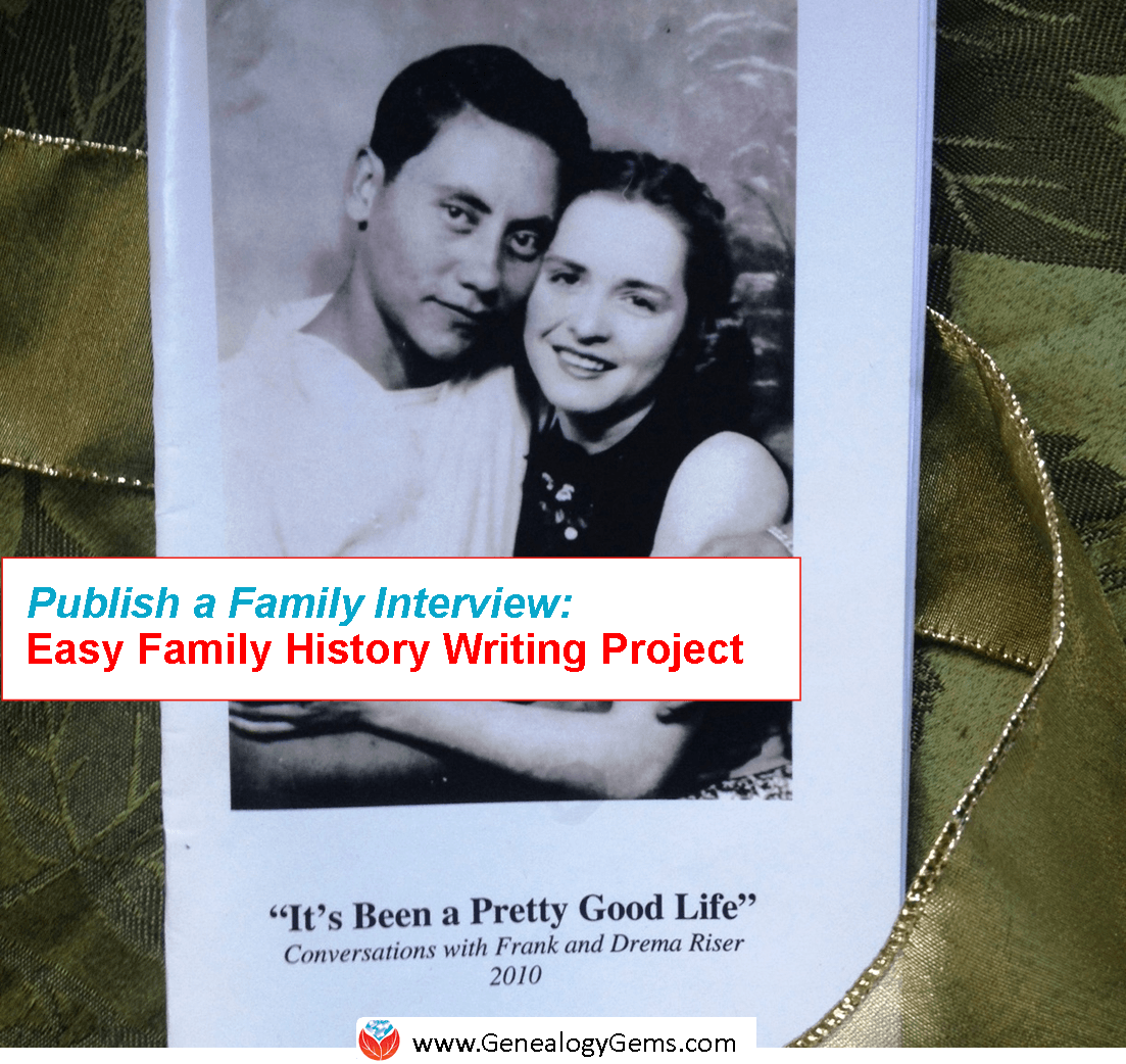 Easy Project to Write Your Family History: Publish a Q&A