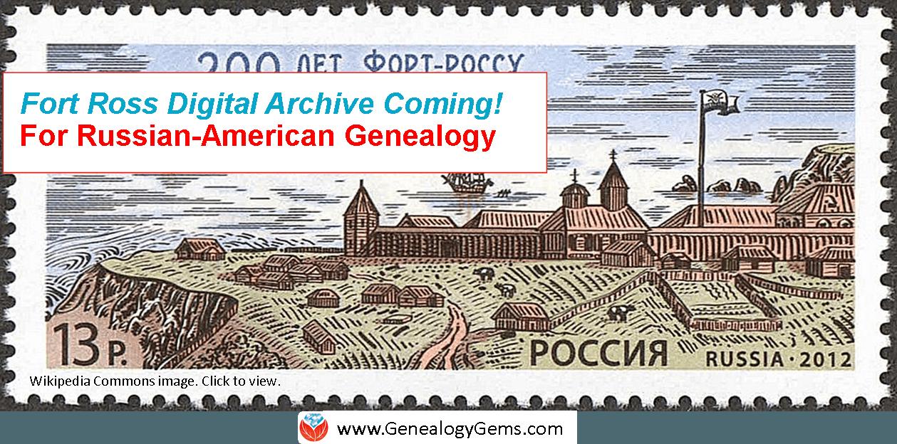 Russian Genealogy: A New Russian-American Digital Archive