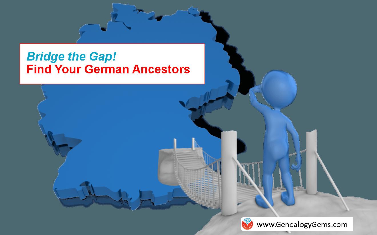Find German Ancestors! Bridge the Gap with New International Network