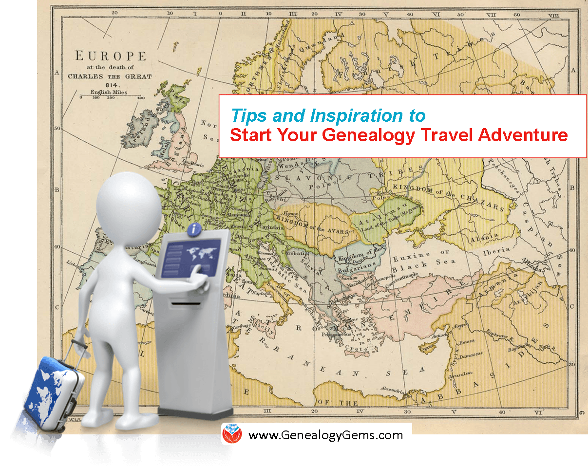 Are You Ready for a Genealogy Travel Adventure?