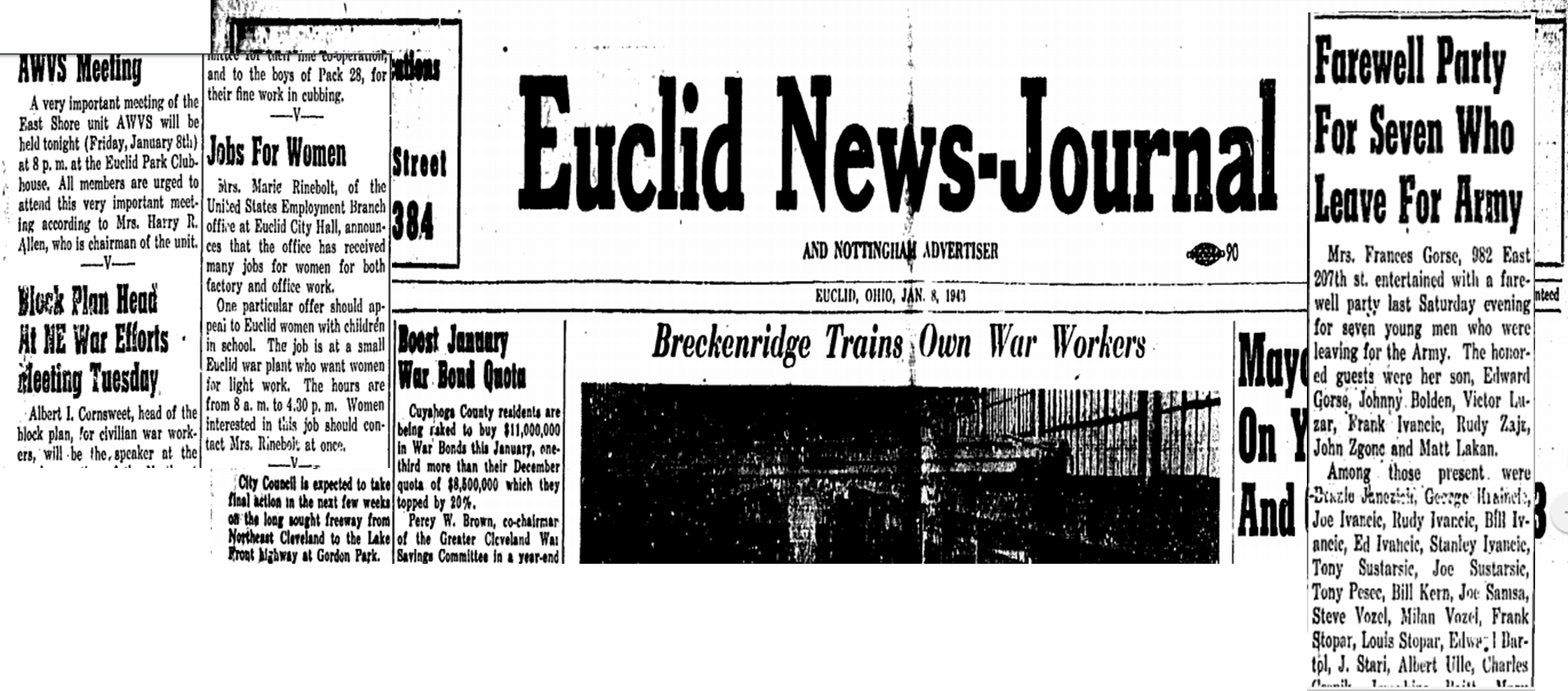 Almost every news item on the front page of this Jan 8, 1943 issue of the Euclid News Journal (OH) has to do with the war. It's easy to see how the war affected everyday life of this small Ohio city on the shores of Lake Erie. Issues of this paper are searchable at the Euclid Public Library website (click image to view more issues).
