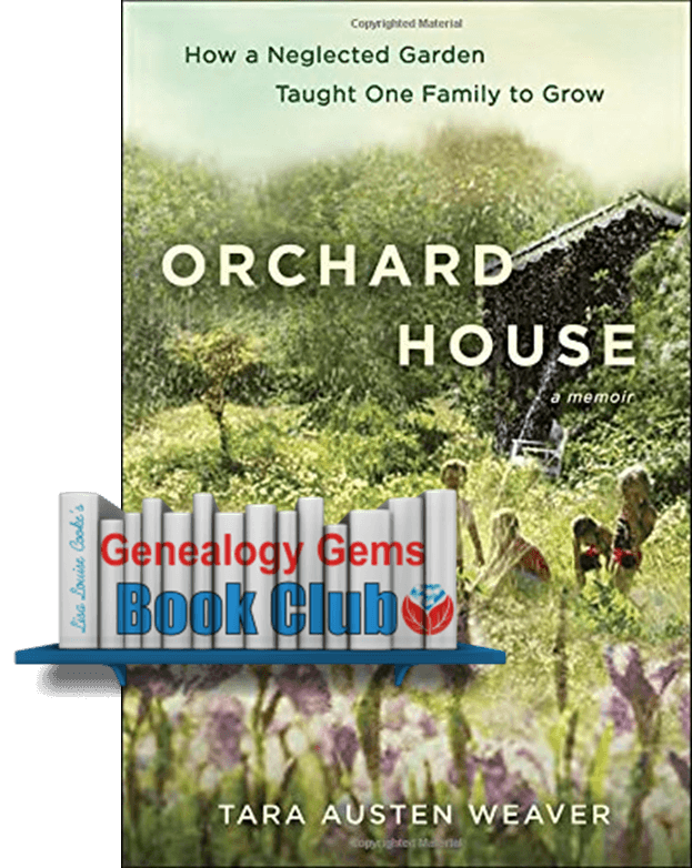 New Genealogy Gems Book Club Title: Orchard House