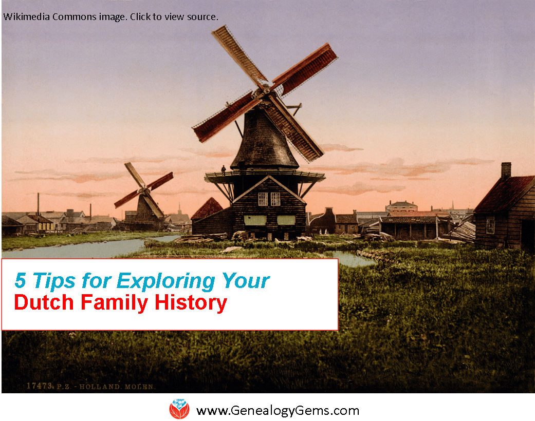 5 Dutch Genealogy Tips: Family History in the Netherlands