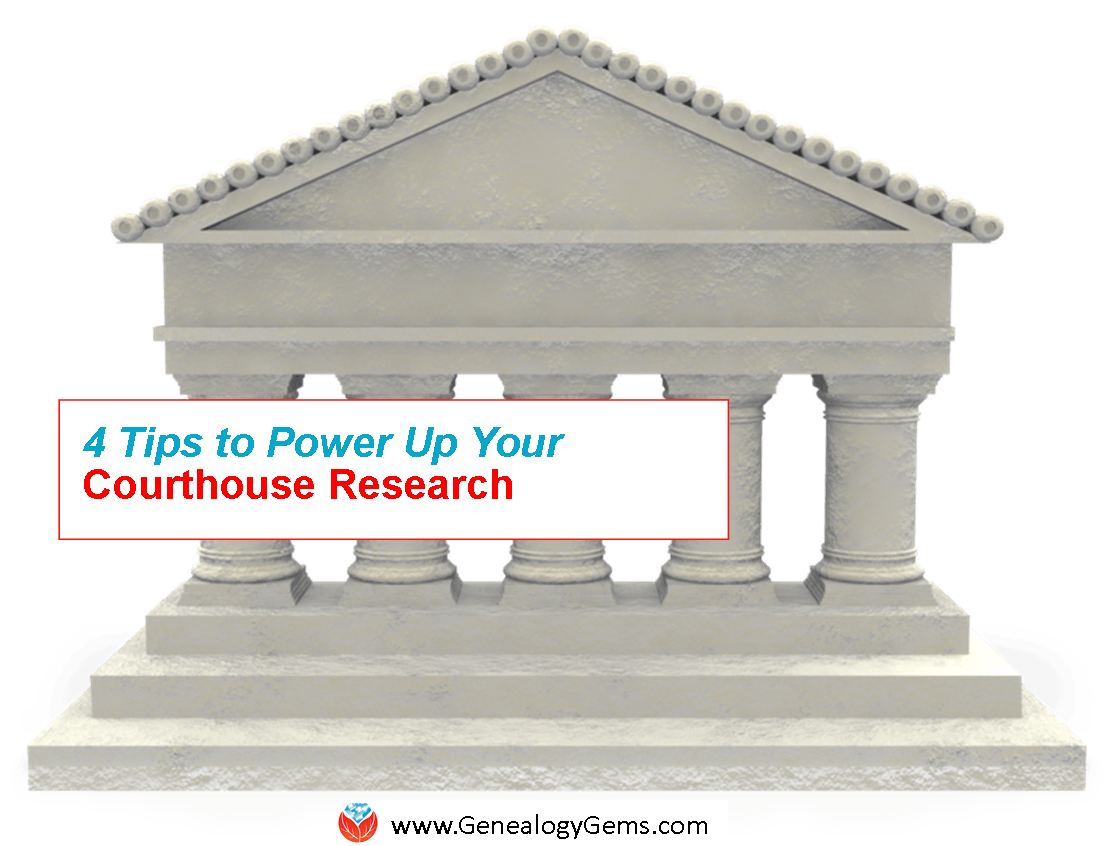 4 Ways to Power Up Your Courthouse Research Skillls