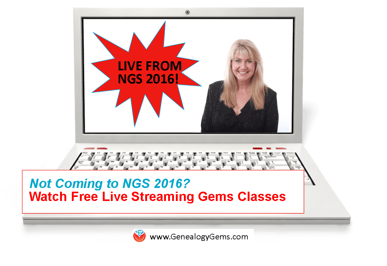 NGS 2016 Live Streaming: FREE Genealogy Gems Classes