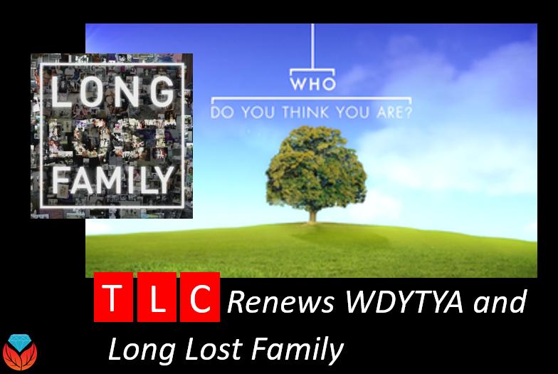 TLC renews Who Do You Think You Are