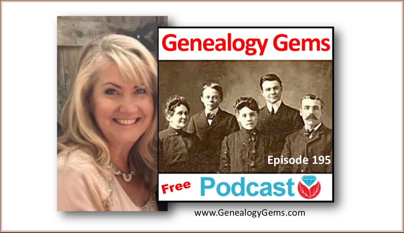 Genealogy Gems Podcast Episode 195