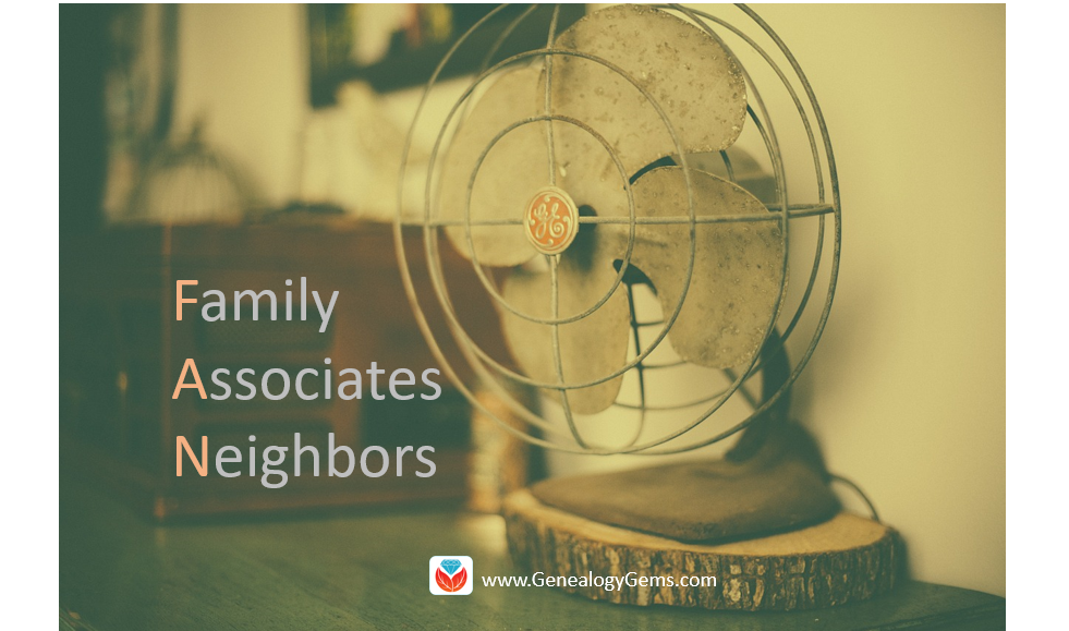 The Genealogy FAN Club Principle Overcomes Genealogy Brick Walls