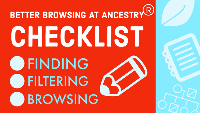 better browsing ancestry checklist