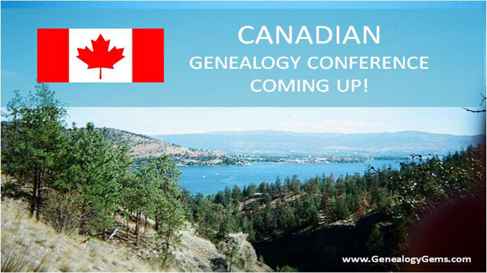 Canadian Genealogy Conference in British Columbia