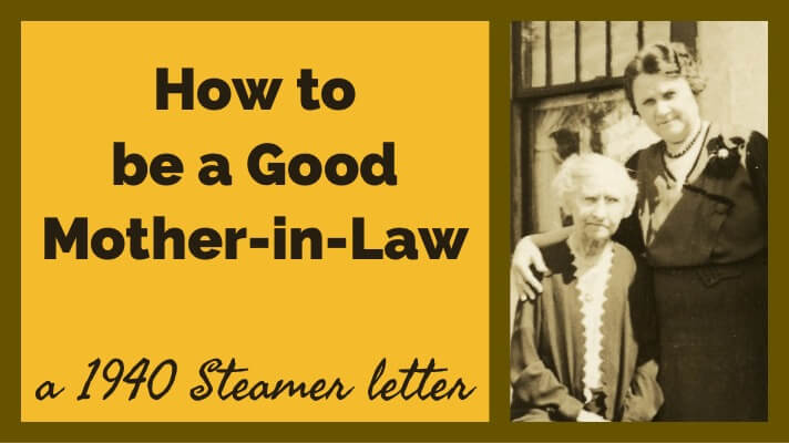 How to Be a Good Mother-in-Law: A Steamer Letter from 1940