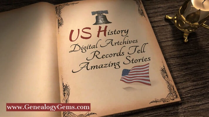 New Records at US History Digital Archives Tell Amazing Stories
