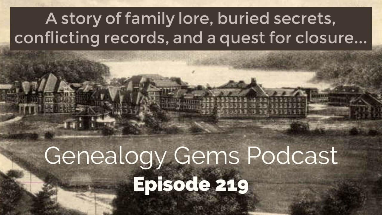 Genealogy Gems Podcast Episode 219