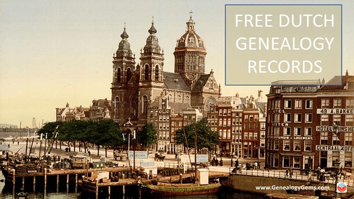 29 Million Free Netherlands Genealogy Records