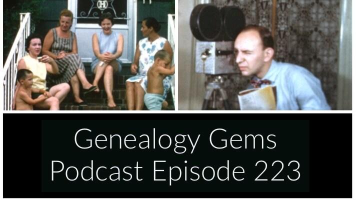 Genealogy Gems Podcast Episode 223