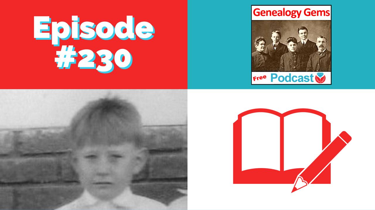 Genealogy Gems Podcast Episode 230