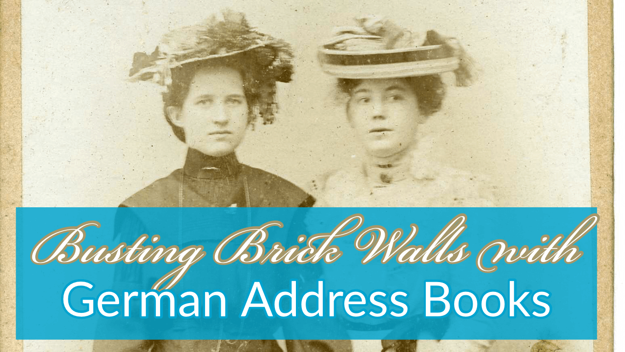 How German Address Books at Ancestry.com are Helping Bust Brick Walls