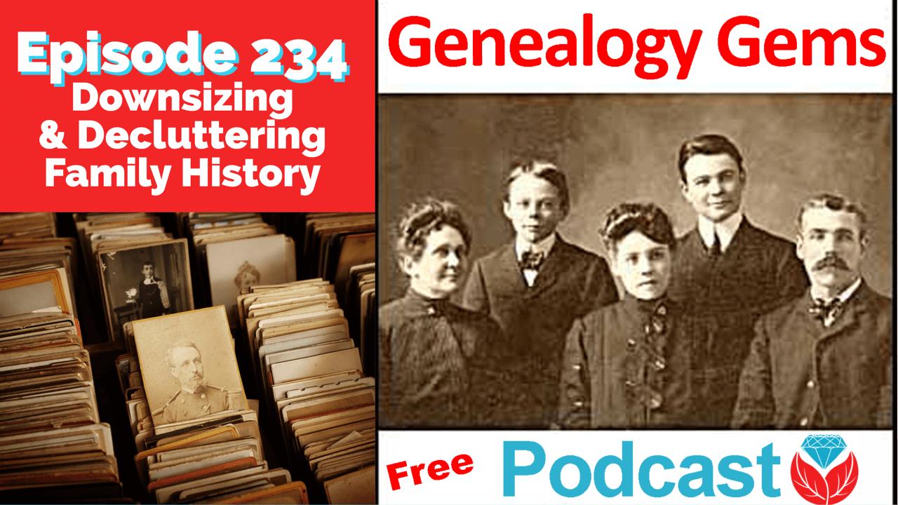 Genealogy Gems Podcast Episode 234