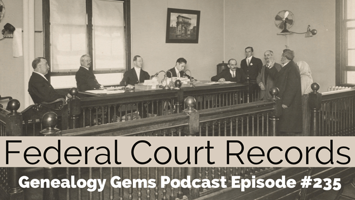 Genealogy Gems Podcast Episode 235
