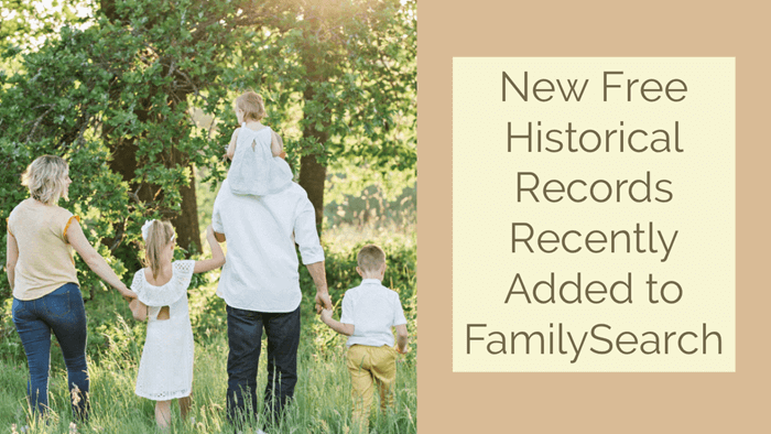 New Free Historical Records Recently Added to FamilySearch