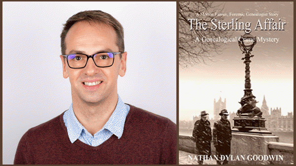 Genealogy Gems Book Club:  Q & A with Genealogist Nathan Dylan Goodwin, Author of The Sterling Affair