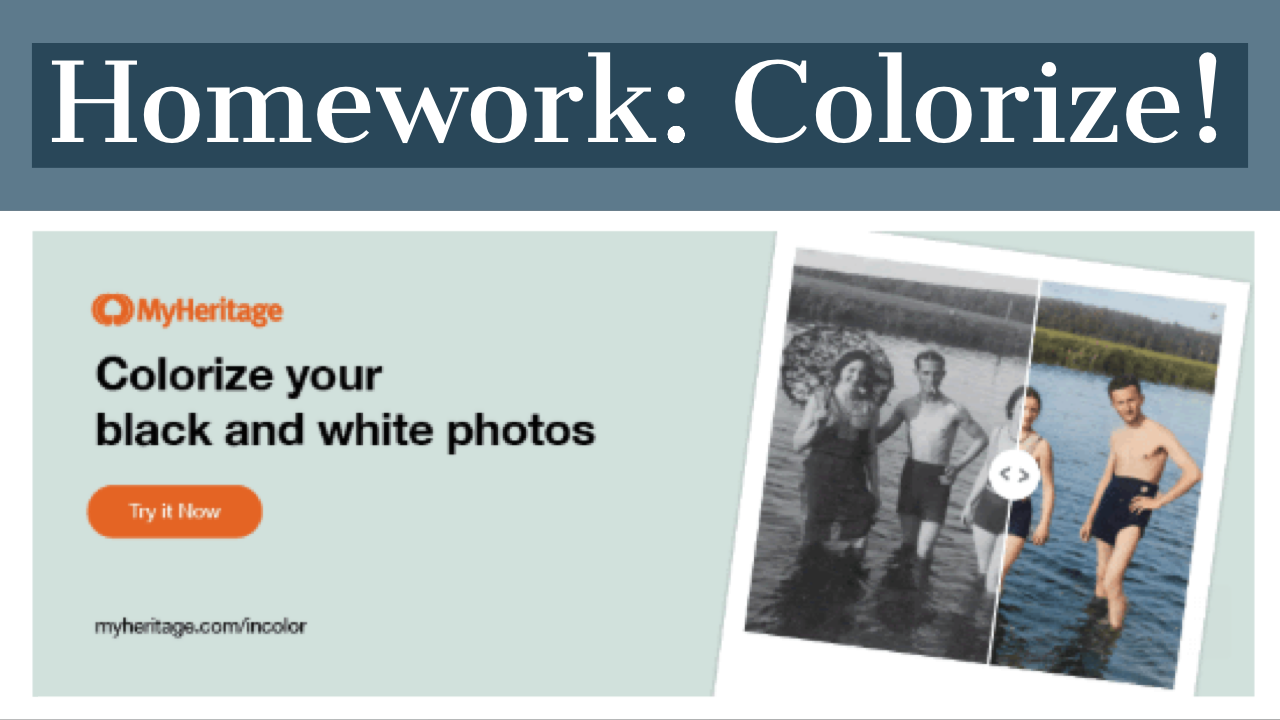 Enjoy Free and Unlimited Access to MyHeritage In Color™