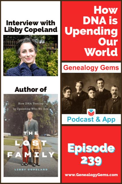 Genealogy Gems Podcast episode 239 DNA
