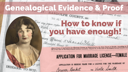 Genealogical Evidence and Proof: How to know if you've compiled enough evidence