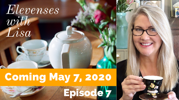 Click here to set your reminder for Episode 7 of Elevenses with Lisa