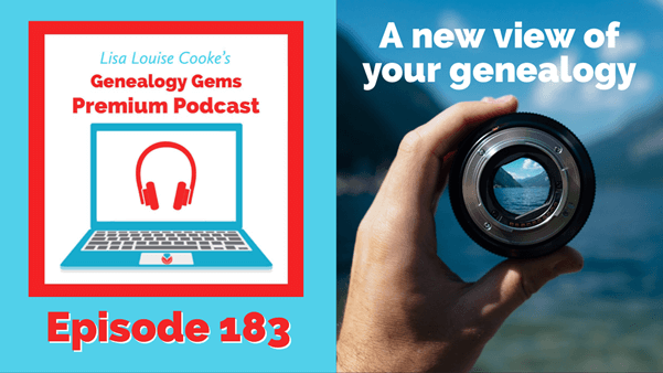 Get a New View of Your Genealogy Featuring an Interview with Pat Dalpiaz