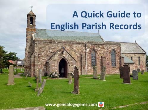 English Parish Records: Finding English Ancestors Before 1837