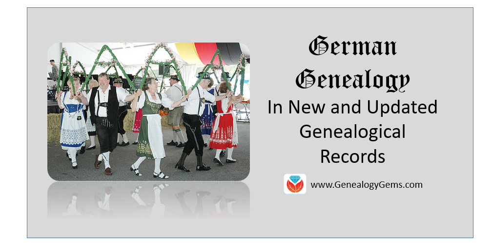 German Genealogy in the States in New and Updated Genealogical Records