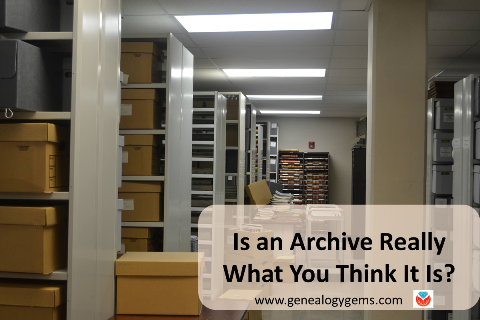 Is an Archive Really What You Think It Is?