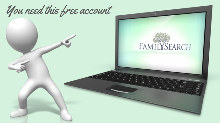 Why You Should Have a Free FamilySearch Account–And Use It!