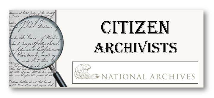 National Archives Citizen Archivist Program: Calling all Genealogy Volunteers!