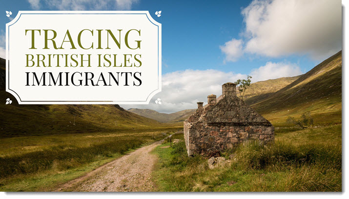 New Collection for Tracing Immigrants From the British Isles